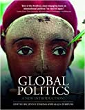 Global Politics: A New Introduction, , 041543131X