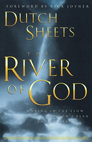 The river of god kindle edition by dutch sheets rick joyner the river of god by sheets dutch fandeluxe Choice Image