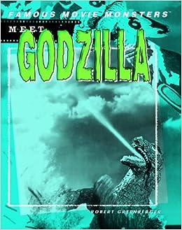 meet godzilla famous movie monsters