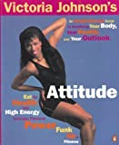 Victoria Johnson's Attitude, Victoria Johnson and Megan V. Davis, 0140175377