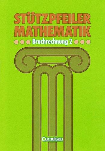 Stützpfeiler Mathematik, Bruchrechnung