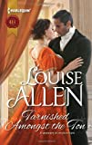 Tarnished Amongst the Ton, Louise Allen, 0373297378