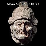 img - for Maya Archaeology 3: Featuring the Grolier Codex book / textbook / text book
