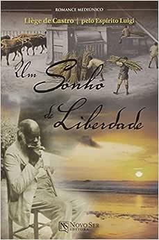 Um Sonho de Liberdade | Amazon.com.br