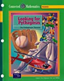 img - for Looking for Pythagoras: The Pythagorean Theorem (Prentice Hall Connected Mathematics) book / textbook / text book