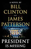 #1: The President Is Missing: A Novel