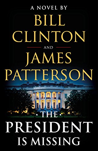 The President Is Missing: A Novel cover