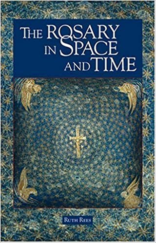 Book The Rosary in Space and Time by Ruth Rees (2007-06-08)