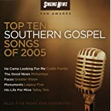 Singing News Fan Awards Top Ten Southern Gospel Songs of 2005