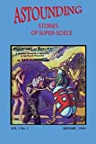 img - for Astounding Stories of Super-Science (Vol. I No. 1 January, 1930) (Volume 1) book / textbook / text book