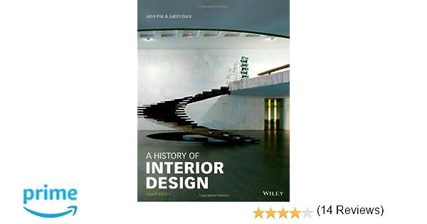 Amazon History Of Interior Design 9781118403518 John F Pile Judith Gura Books