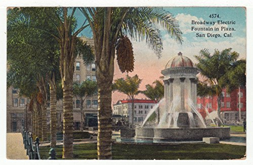 Broadway Electric Fountain in Plaza, San Diego County, California, California Vintage Original Postcard #2621 - December 12, - Diego Plaza San