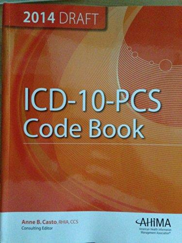 ICD-10-PCs Code Book, 2014 Draft