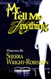 Mr. Tell Me Anything (Volume 1)