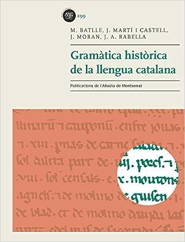 Descargar Ebook Torrent Gramàtica Històrica De La Llengua Epub Gratis En Español Sin Registrarse