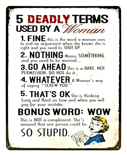 5 Deadly Terms Used By A Woman Funny Distressed Look Tin Collectible Sign Gift (Five Deadly Terms Used By A Woman)