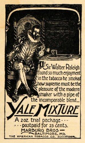 1895 Ad Sir Walter Raleigh Yale Mix American Tobacco Co - Original Print Ad