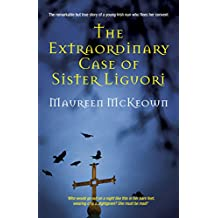 The Extraordinary Case of Sister Liguori