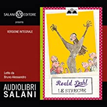 Le streghe Audiobook by Roald Dahl Narrated by Bruno Alessandro