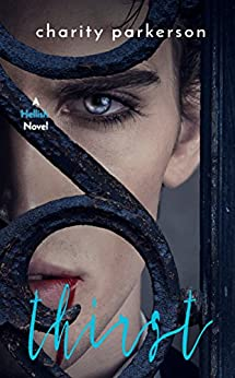 Thirst (Hellish Book 4) by [Parkerson, Charity]