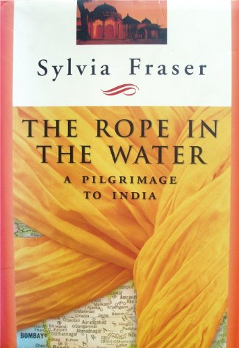 Pandora Rope (The Rope in the Water: a Pilgrimage to India)