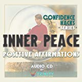 Confidence Hacks Series: Inner Peace Positive Affirmations audio CD