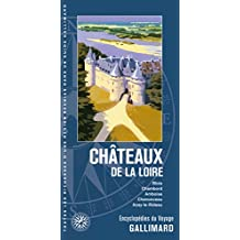 CHÂTEAUX DE LA LOIRE (BLOIS, CHAMBORD, AMBOISE, CHENONCEAU, AZA)