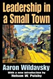 Leadership in a Small Town 9780765805799