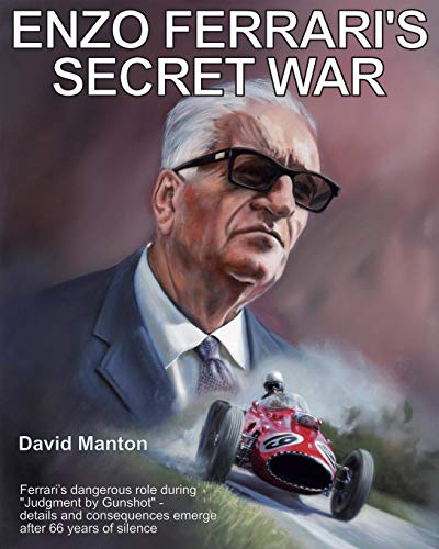 - Enzo Ferrari's Secret War