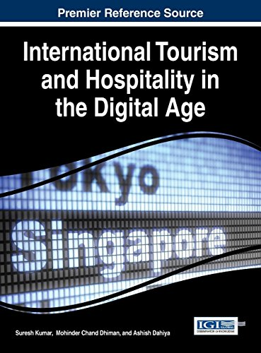 International Tourism and Hospitality in the Digital Age (Advances in Hospitality,k Tourism, and the Services Industry (