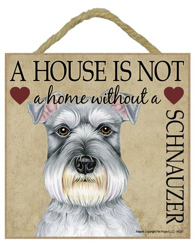 Schnauzer Miniature Cane regalo. Bella cartello in legno - ' House non è una casa  - Hang o stare sul podio. Car-Pets Ltd