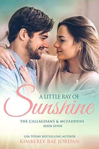A Little Ray of Sunshine: A Christian Romance (The Callaghans & McFaddens Book 7) cover