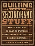Building with Secondhand Stuff takes green remodeling and construction practices to new extremes. From deconstruction methods and salvaging tips to plotting efficient cutting plans and devising creative new uses for everyday i...