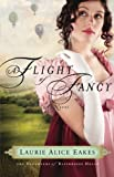 A Flight of Fancy: A Novel (The Daughters of Bainbridge House) (Volume 2)