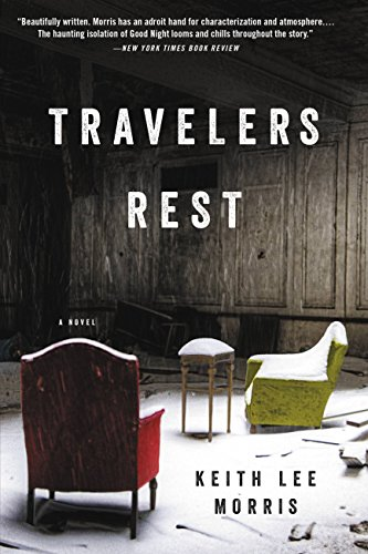 Travelers Rest: A Novel (English Edition)