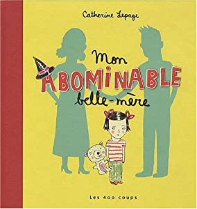"Afficher ""Mon abominable belle-mère"""