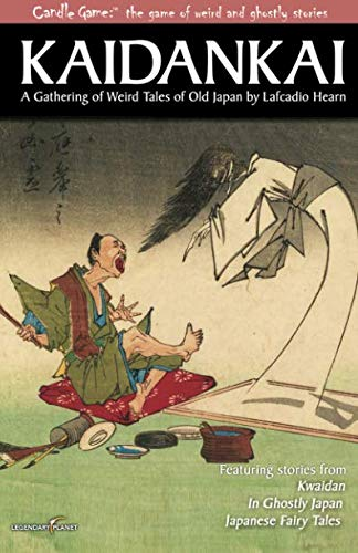 Ghostly Gathering - Candle Game:TM Kaidankai: A Gathering of Weird Tales of Old Japan by Lafcadio Hearn (Candle Game:? The Game of Weird and Ghostly Stories) (Volume 1)