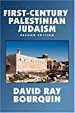 First Century Palestinian Judaism, David R. Bourquin, 0809504014