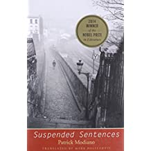Suspended Sentences: Three Novellas (The Margellos World Republic of Letters)