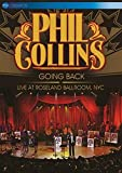 Phil Collins: Going Back - Live At Roseland Ballroom, NYC [DVD]