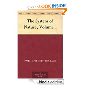 The System of Nature, Volume 1 Baron D'Holbach