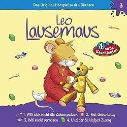Leo Lausemaus will sich nicht die Zähne putzen (Leo Lausemaus 3)