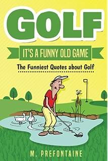 Golf S Funniest Jokes Jim Chumley 9781849535137 Amazon Com Books