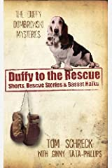 Duffy to the Rescue (The Duffy Dombrowski Mysteries) Kindle Edition