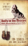 Duffy to the Rescue (The Duffy Dombrowski Mysteries)