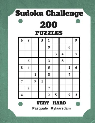 Sudoku Challenge 200 Puzzles Very Hard: Large Print Sudoku Puzzle Book (Very Hard)