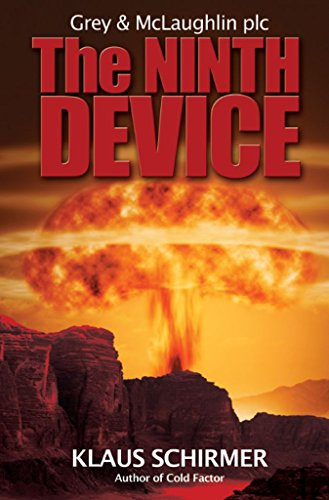 The Ninth Device (Grey & McLaughlin plc)