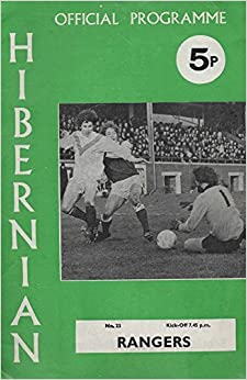 Hibernian v Rangers (official Programme) No. 23, February 28, 1973. Scottish Cup, Fourth Round Replay