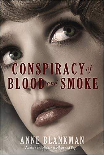 Amazon Com Conspiracy Of Blood And Smoke 9780062278845 Blankman Anne Books