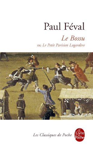 Le Bossu (Ldp Classiques) (English and French Edition)